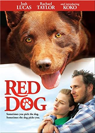 Red Dog the movie