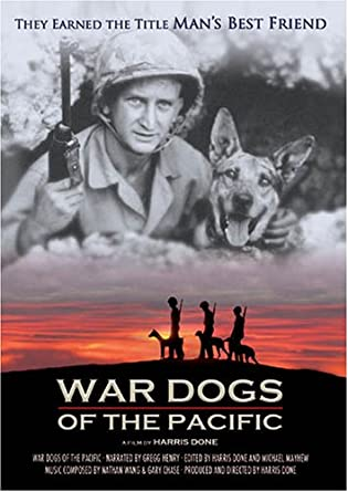 War Dogs of the Pacific Documentary